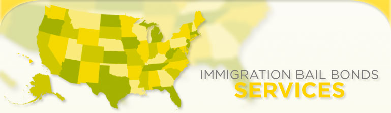 Immigration Bail Bonds Services